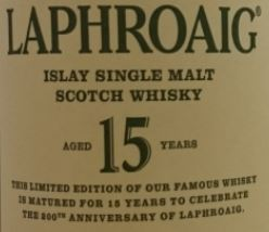 Laphroaig 15 Year Old 200th Anniversary Limited Edition Label